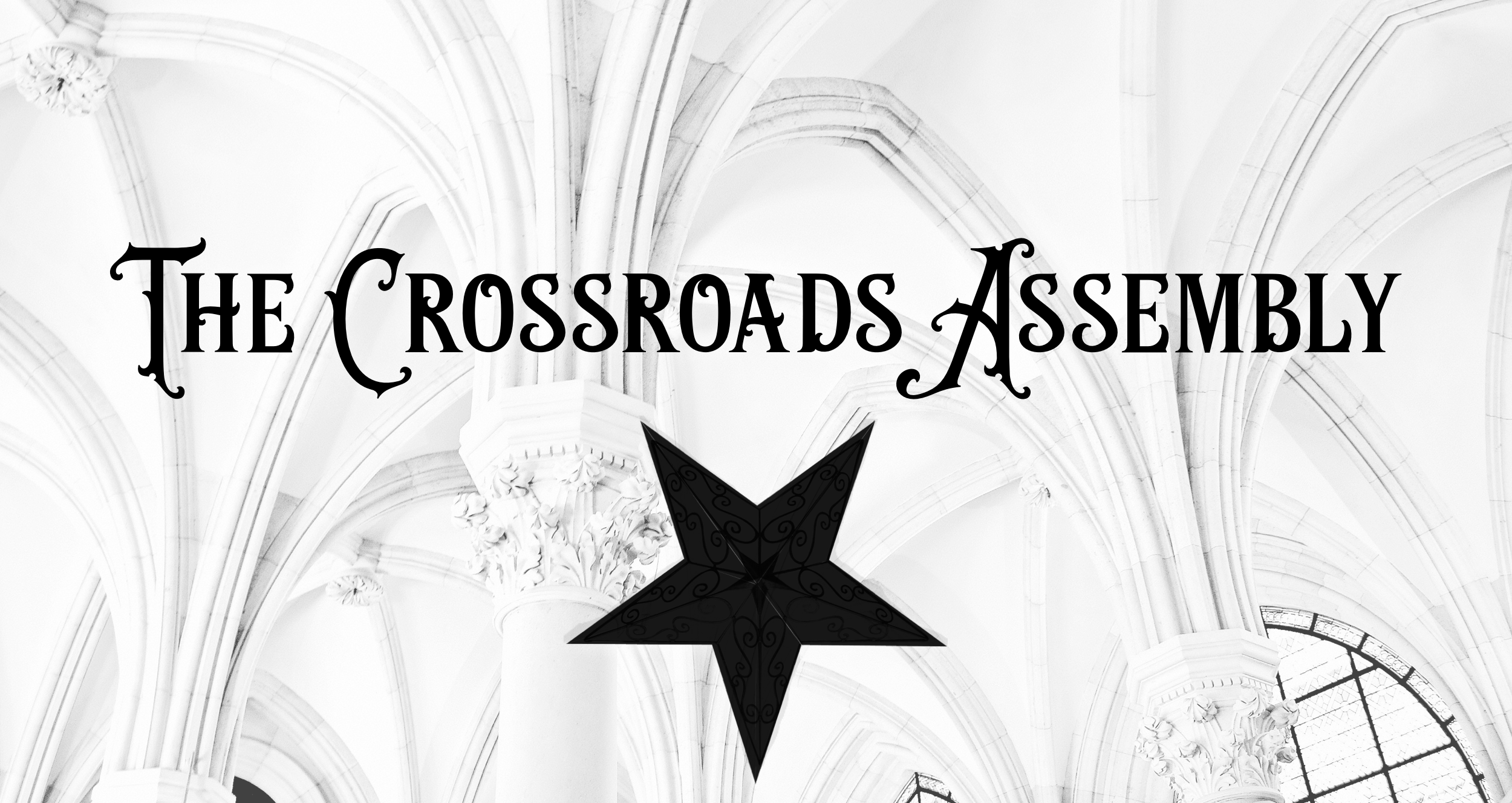 The Crossroads Assembly